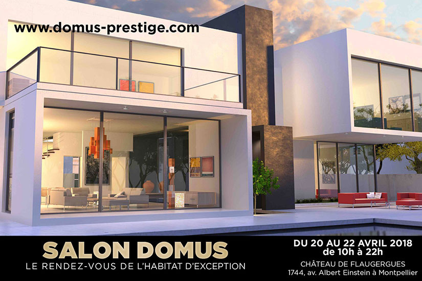 Salon domus le rendez vous de l 39 habitat d 39 exception sortir montpellier avec - Salon de l habitat montpellier ...
