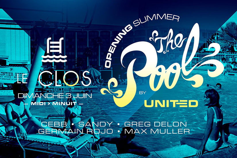 Opening POOL PARTY - Le CLOS