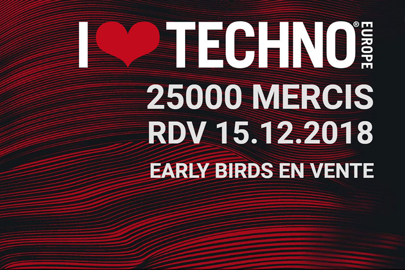 Festival I Love Techno Europe 2018