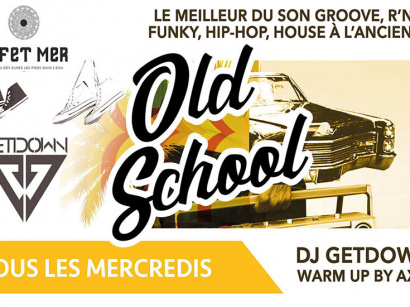 Les mercredis Old School by DJ GetDown