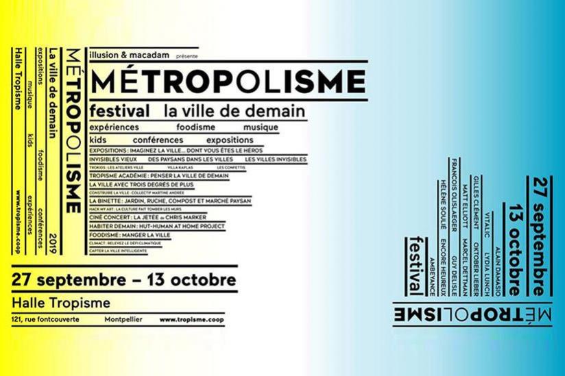 Festival Métropolisme à la Halle Tropisme de Montpellier